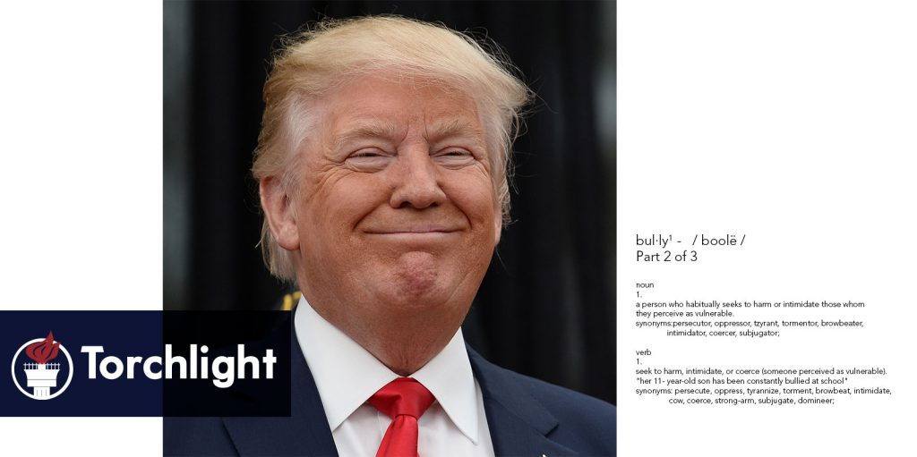 A pleased looking Donald Trump next to the dictionary definition of Bully